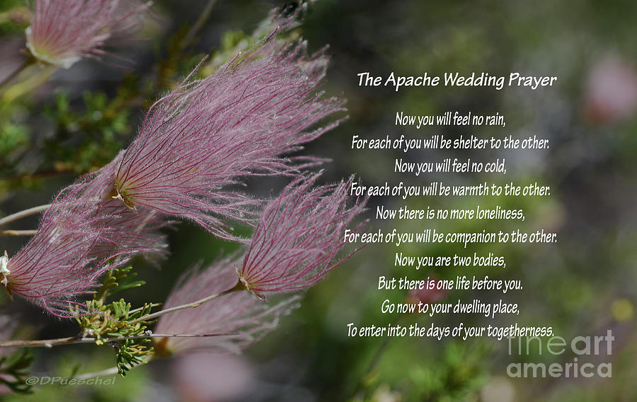 The Apache Wedding Prayer by Debby Pueschel