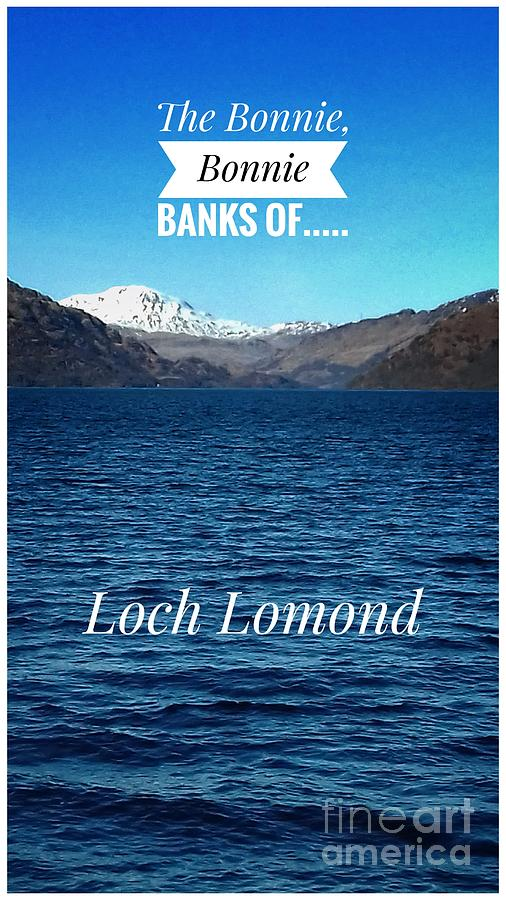 The Bonnie Banks of Loch Lomond Poster by Joan-Violet Stretch