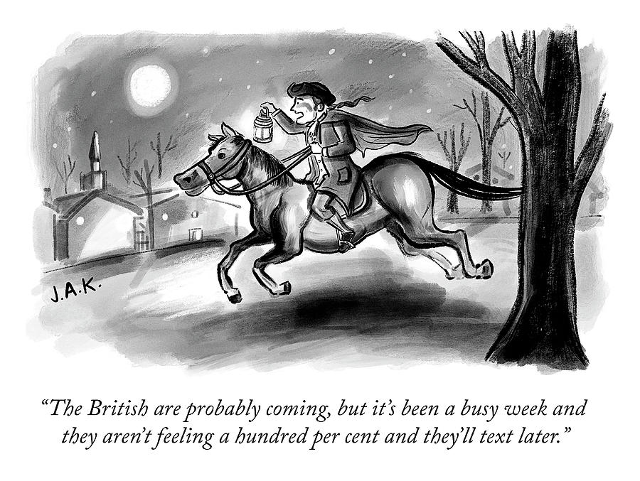 The British Are Probably Coming Drawing by Jason Adam Katzenstein