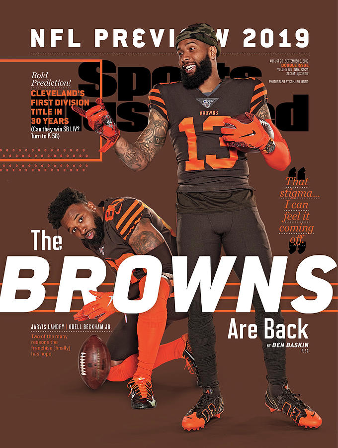 The Browns Are Back 2019 Nfl Season Preview Sports Illustrated Cover Photograph by Sports Illustrated