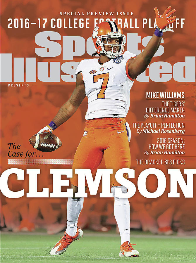 The Case For Clemson, 2016-17 College Football Playoff Sports Illustrated Cover Photograph by Sports Illustrated