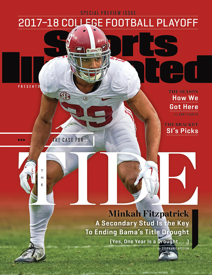 The Case For The Tide 2017-18 College Football Playoff Sports Illustrated Cover Photograph by Sports Illustrated