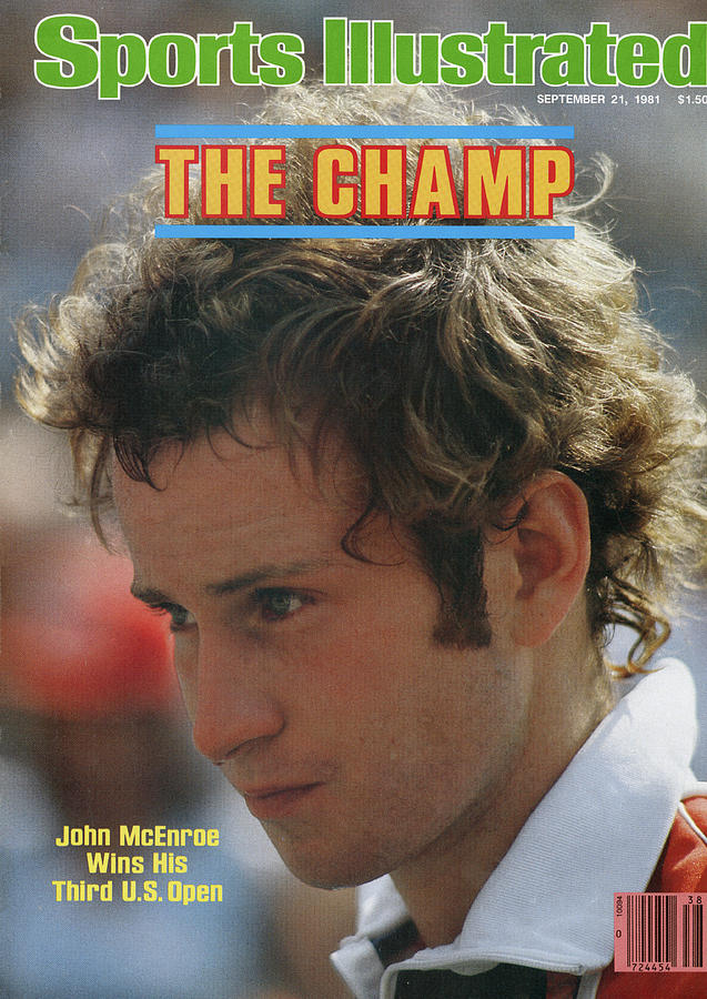 The Champ John Mcenroe Wins His Third Us Open Sports Illustrated Cover Photograph by Sports Illustrated