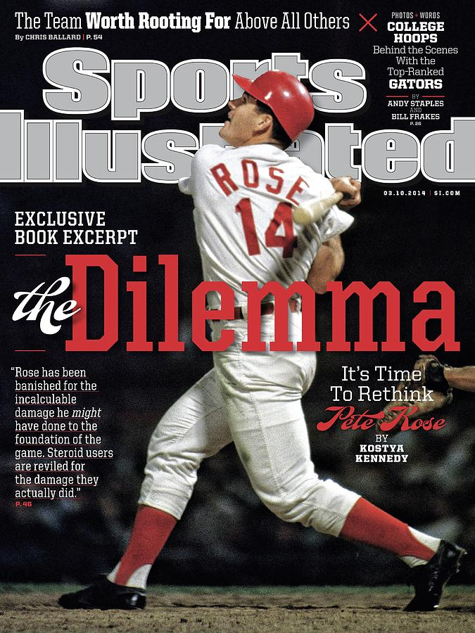 The Dilemma Its Time To Rethink Pete Rose Sports Illustrated Cover Photograph by Sports Illustrated