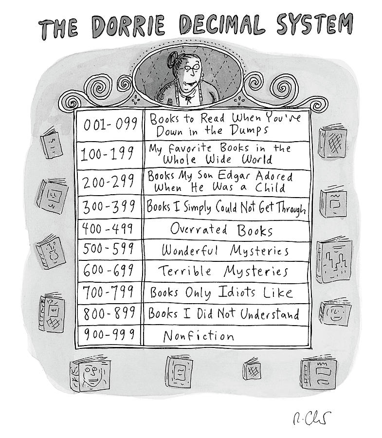 The Dorrie Decimal System Drawing by Roz Chast