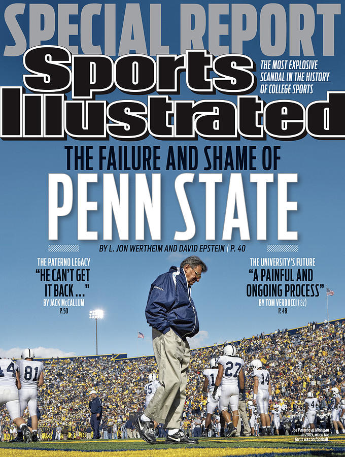 The Failure And Shame Of Penn State Special Report Sports Illustrated Cover Photograph by Sports Illustrated