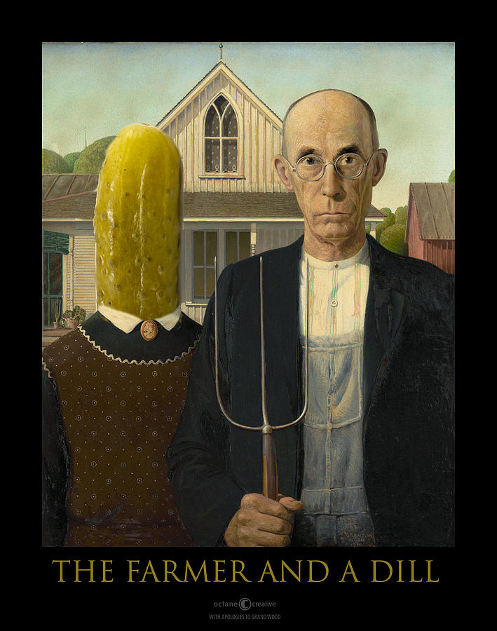 The Farmer and a Dill by Tim Nyberg