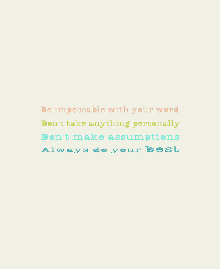 The Four Agreements 15 by Andrea Anderegg