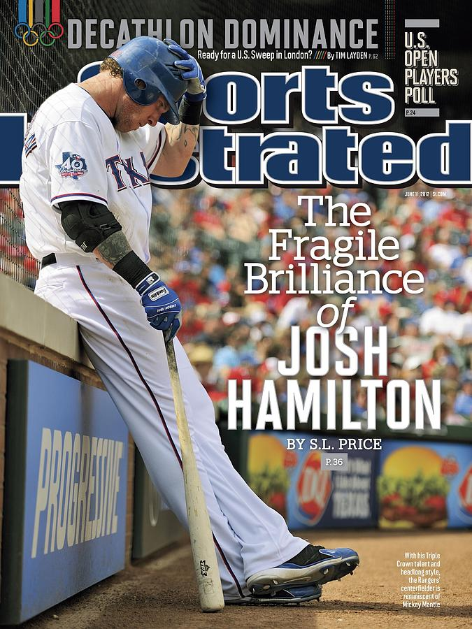 The Fragile Brilliance Of Josh Hamilton Sports Illustrated Cover Photograph by Sports Illustrated