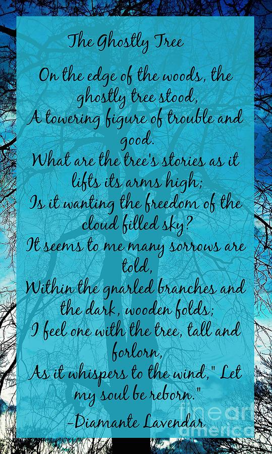 The Ghostly Tree Poem by Diamante Lavendar