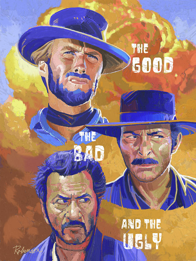 Clinteastwood Painting - The Good the Bad and the Ugly by D Robinson
