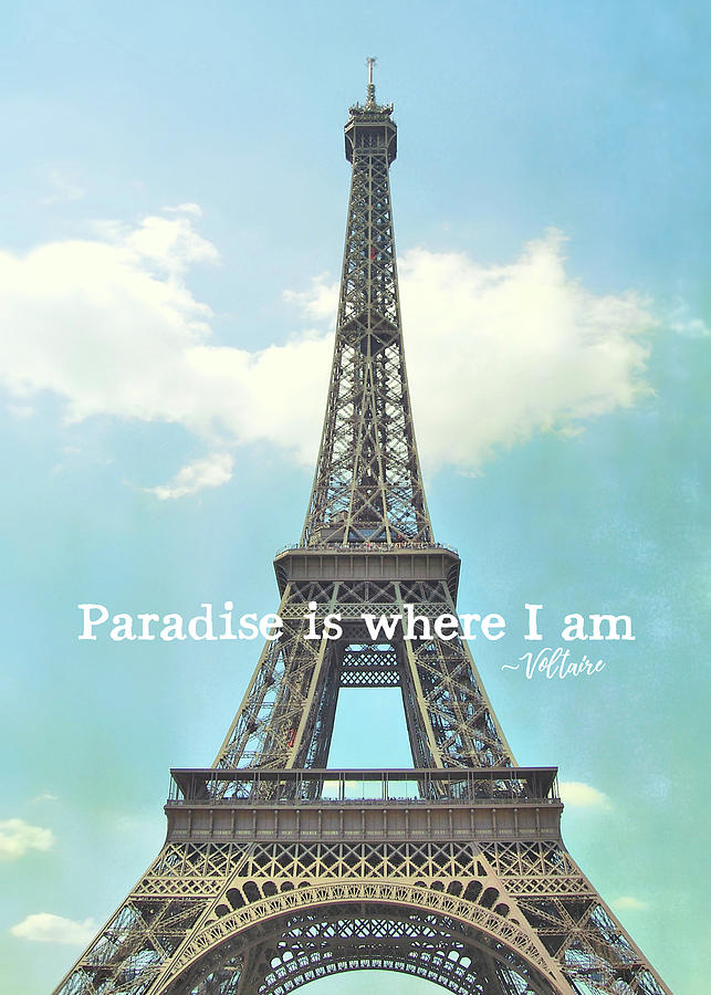 Eiffel Photograph - The Grande Dame Quote by JAMART Photography