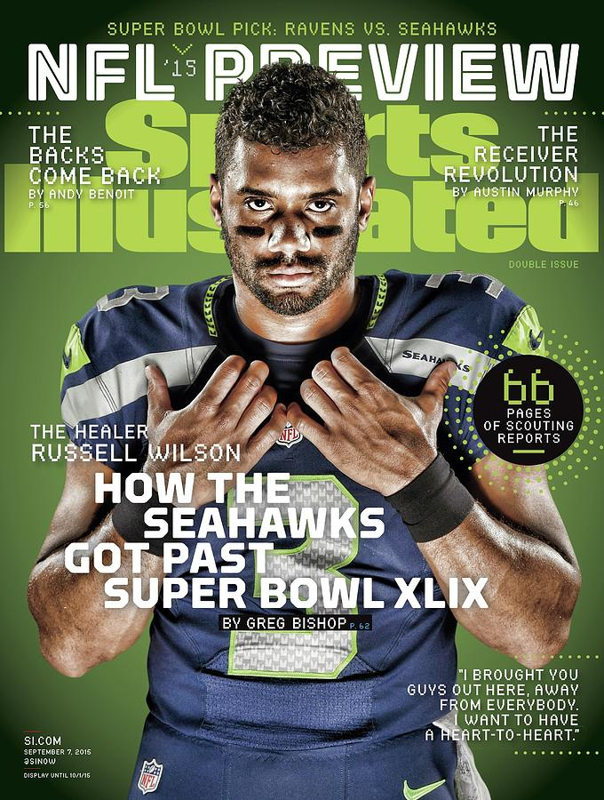 The Healer Russell Wilson 2015 Nfl Football Preview Issue Sports Illustrated Cover Photograph by Sports Illustrated