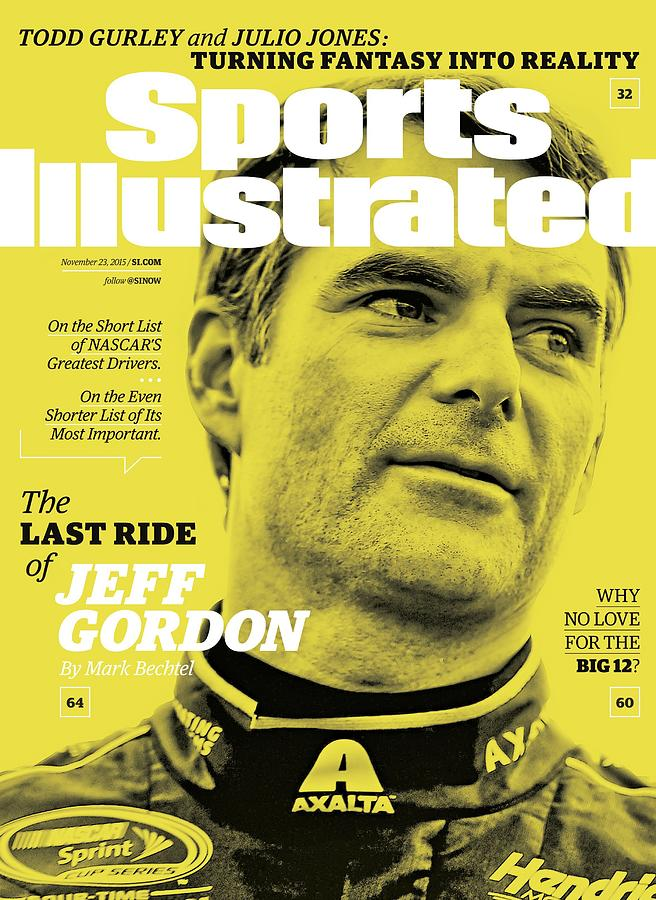 The Last Ride Of Jeff Gordon Sports Illustrated Cover Photograph by Sports Illustrated