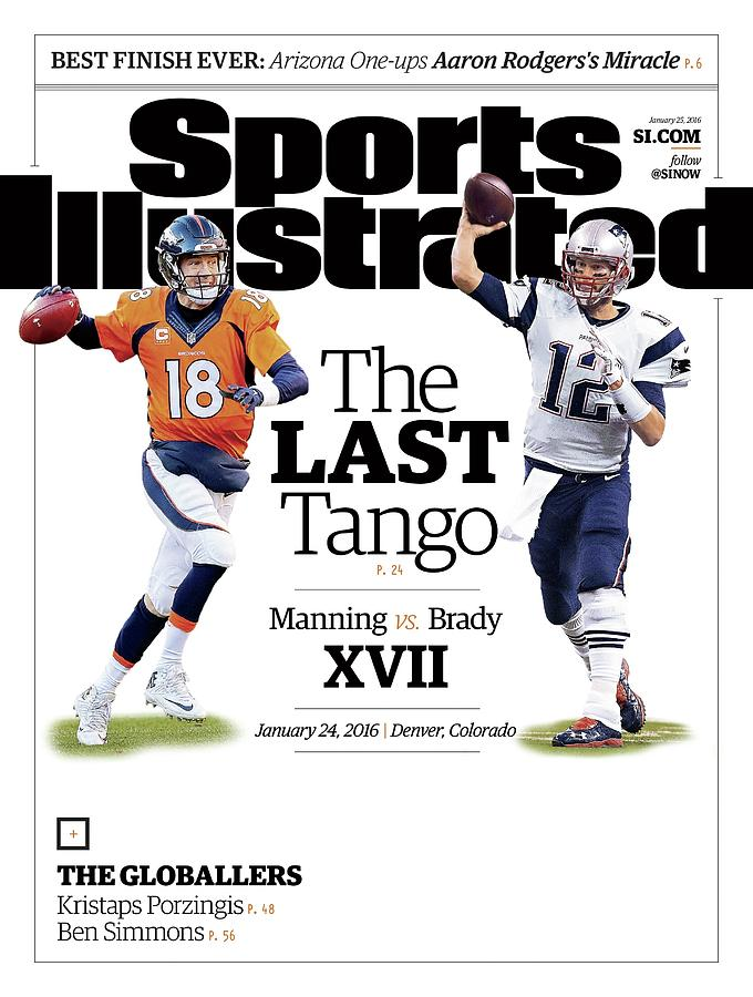 The Last Tango Manning Vs Brady Xvii Sports Illustrated Cover Photograph by Sports Illustrated