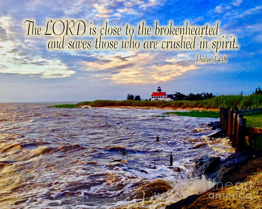 The Lord is Close to the Brokenhearted  by Nancy Patterson