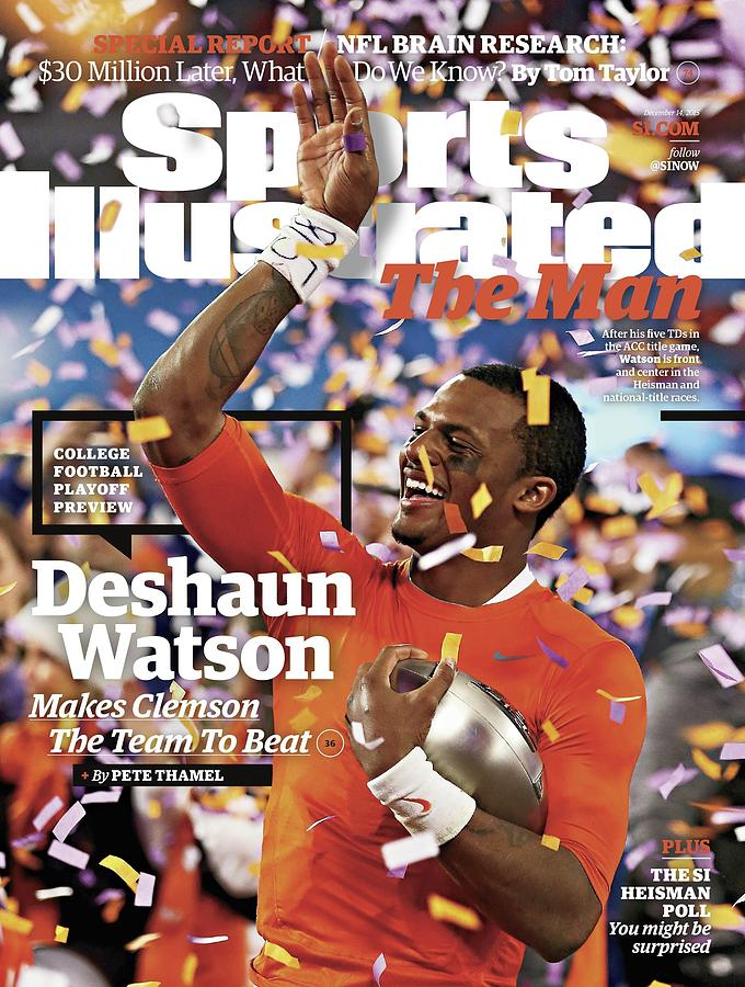 The Man Deshaun Watson Makes Clemson The Team To Beat Sports Illustrated Cover Photograph by Sports Illustrated