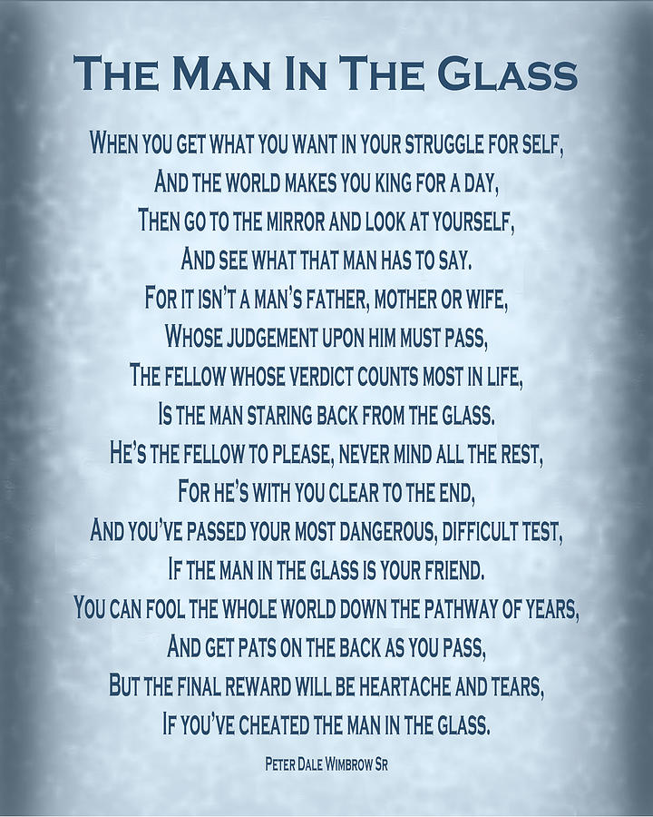 The Man In The Glass Poem Blue Grey