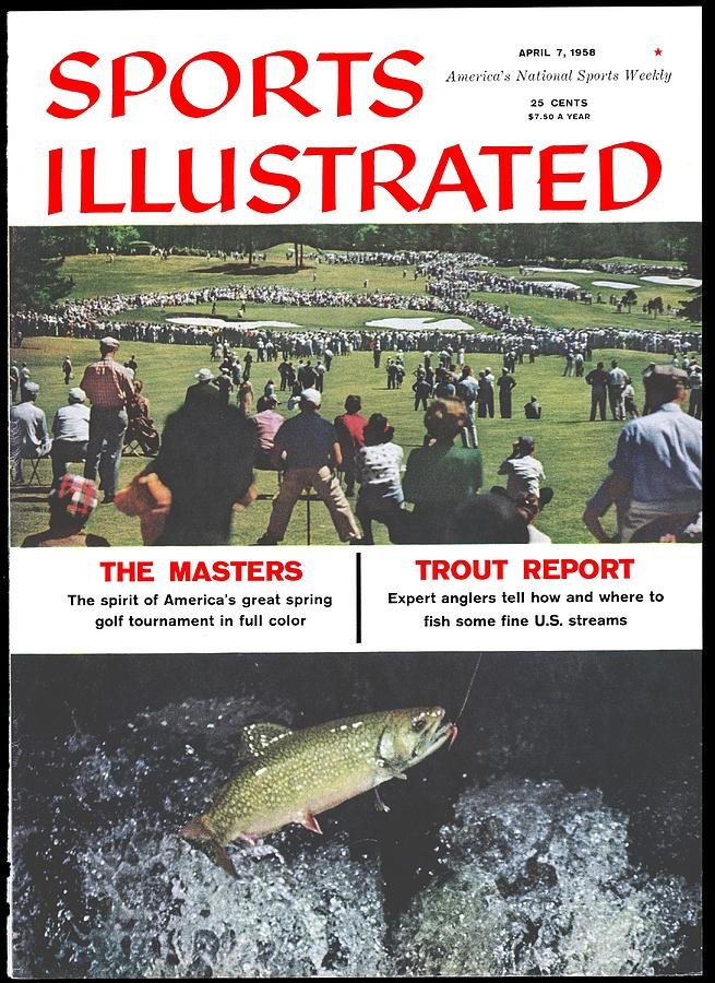 The Masters And Trout Report Sports Illustrated Cover Photograph by Sports Illustrated