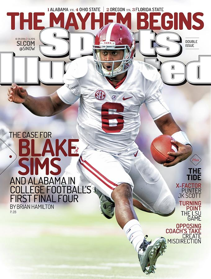The Mayhem Begins The Case For Blake Sims And Alabama In Sports Illustrated Cover Photograph by Sports Illustrated