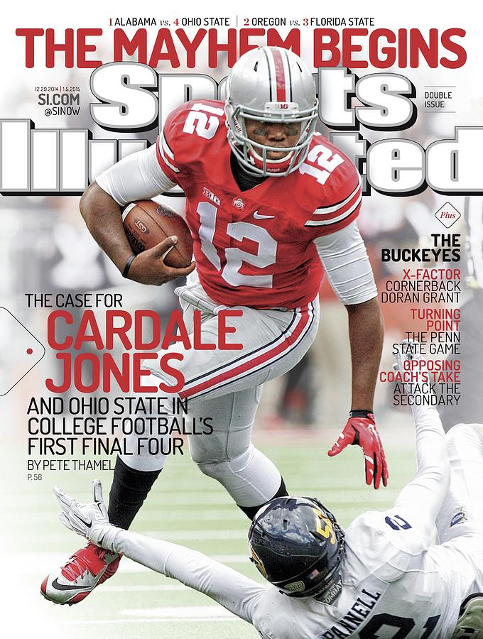 The Mayhem Begins The Case For Cardale Jones And Ohio State Sports Illustrated Cover Photograph by Sports Illustrated