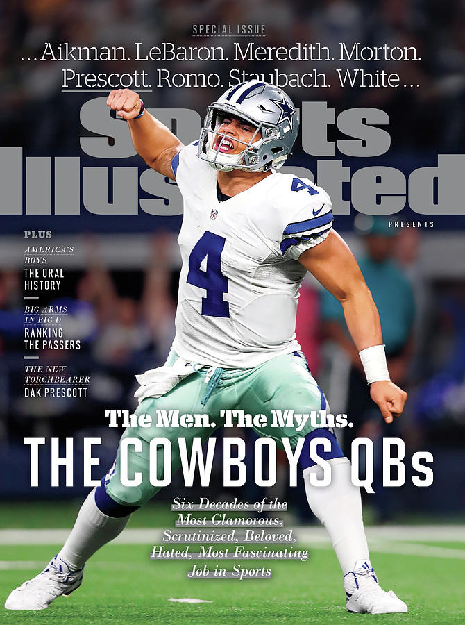 The Men. The Myths. The Cowboys Qbs. Sports Illustrated Cover Photograph by Sports Illustrated