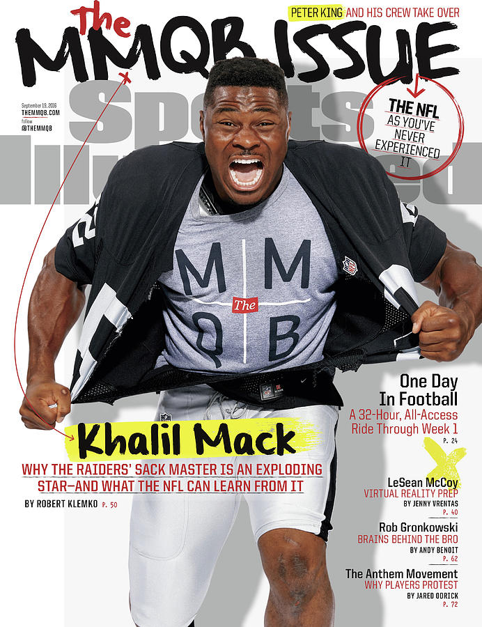 The Mmqb Issue Oakland Raiders Khalil Mack Sports Illustrated Cover Photograph by Sports Illustrated