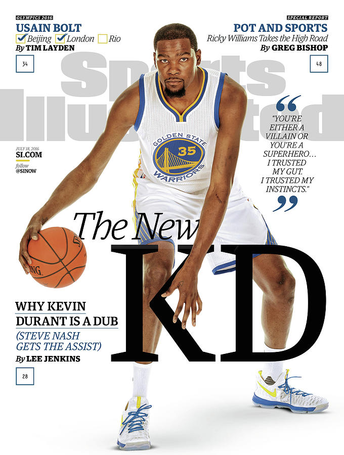 The New Kd Why Kevin Durant Is A Dub Sports Illustrated Cover Photograph by Sports Illustrated