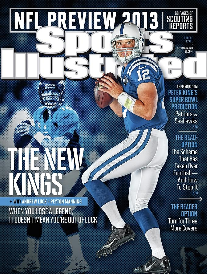The New Kings 2013 Nfl Football Preview Issue Sports Illustrated Cover Photograph by Sports Illustrated