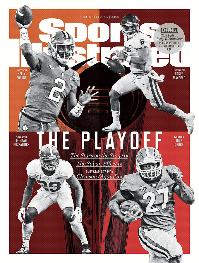 The Playoff 2017-18 College Football Playoff Preview Issue Sports Illustrated Cover Photograph by Sports Illustrated