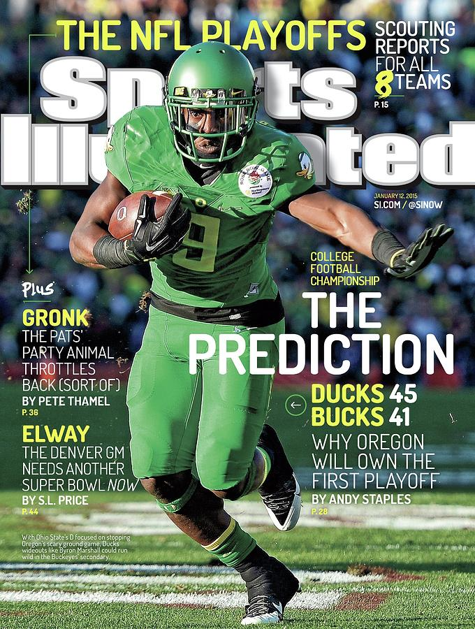 The Prediction Why Oregon Will Own The First Playoff Sports Illustrated Cover Photograph by Sports Illustrated