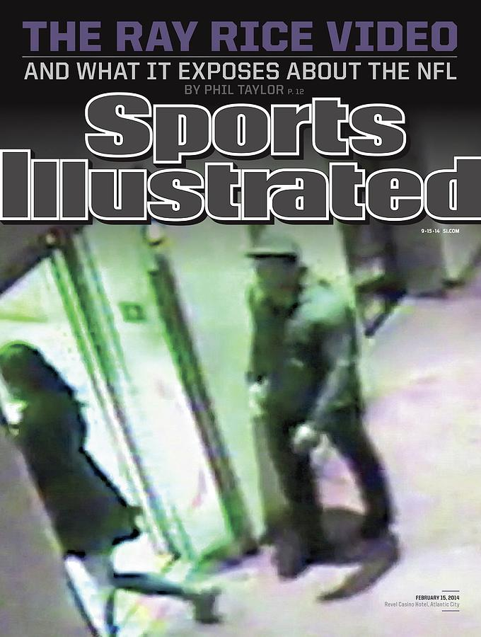 The Ray Rice Video And What It Exposes About The Nfl Sports Illustrated Cover Photograph by Sports Illustrated