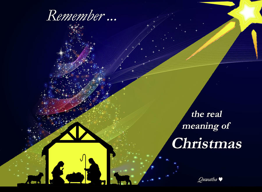 The Real Meaning of Christmas by Quwatha Valentine