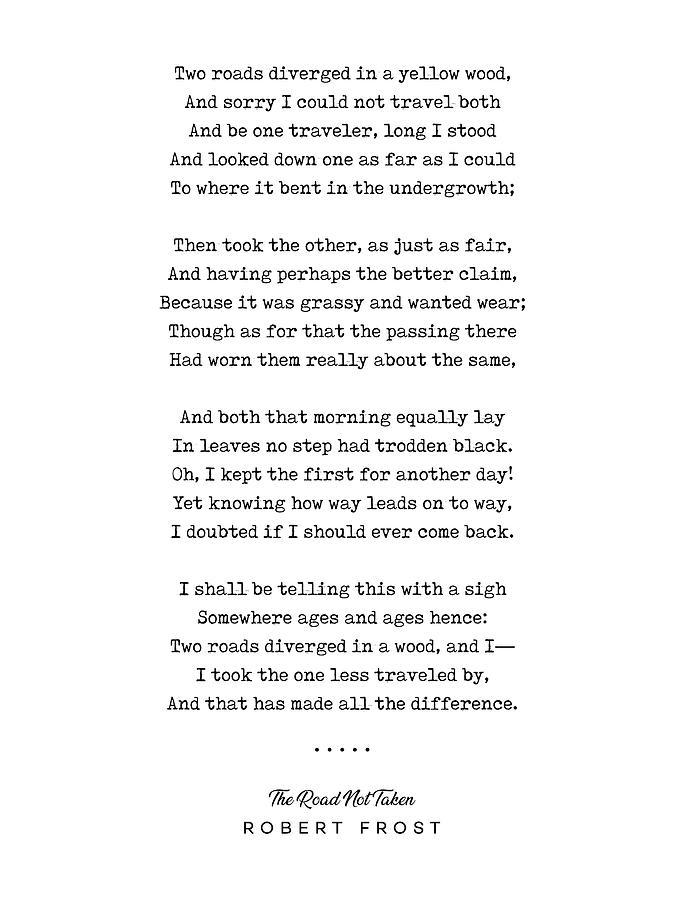 Robert Frost Mixed Media - The Road Not Taken - Robert Frost Poem - Minimal, Sophisticated, Modern, Classy Typewriter Print by Studio Grafiikka