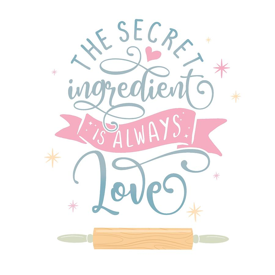 The Secret Ingredient Is Always Love Painting By Little