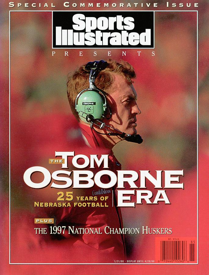 The Tom Osborne Era 25 Years Of Nebraska Football Sports Illustrated Cover Photograph by Sports Illustrated