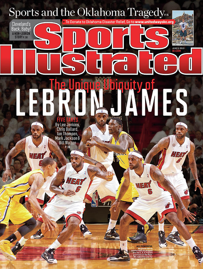 The Unique Ubiquity Of LeBron James Sports Illustrated Cover Photograph by Sports Illustrated