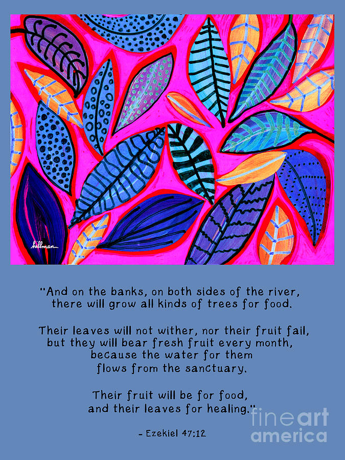 Their Leaves for Healing by A Hillman