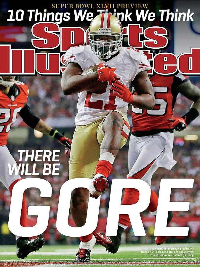 There Will Be Gore Super Bowl Xlvii Preview Issue Sports Illustrated Cover Photograph by Sports Illustrated
