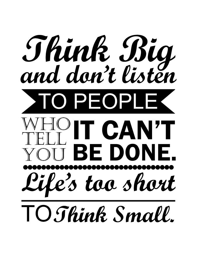 Think Big - Motivational Quotes - Minimalist Poster ...
