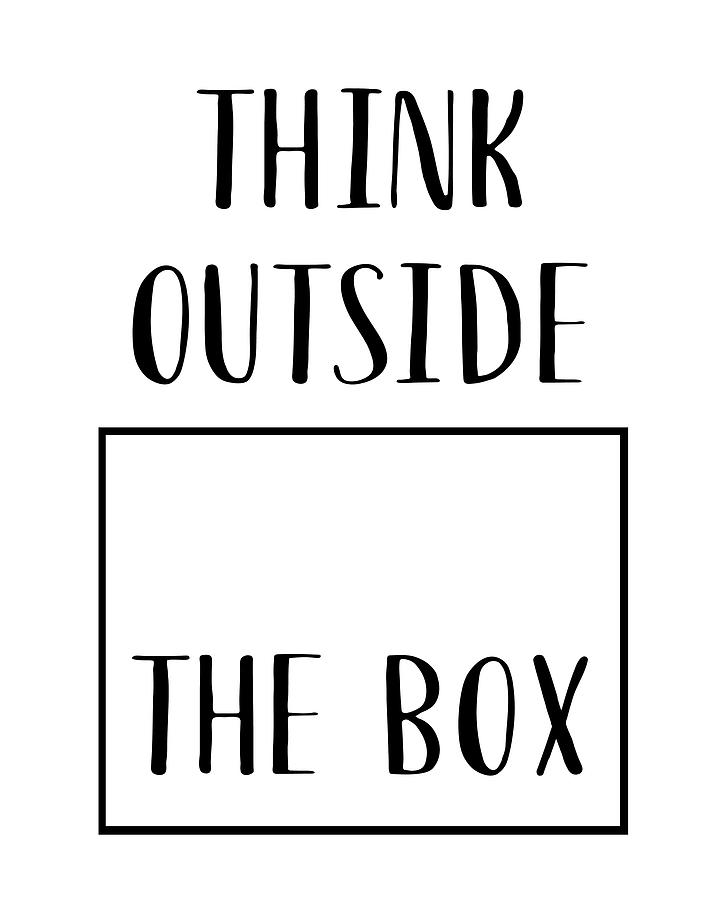 Think Outside The Box by Jaime Friedman