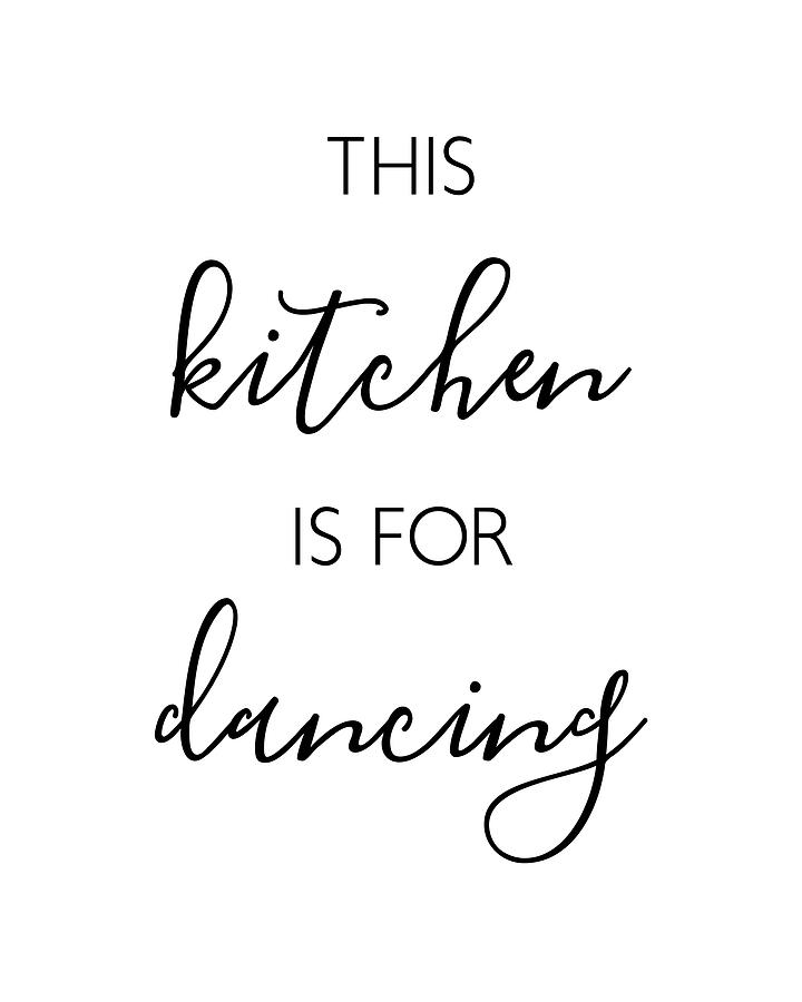 This Kitchen Is For Dancing by Jaime Friedman