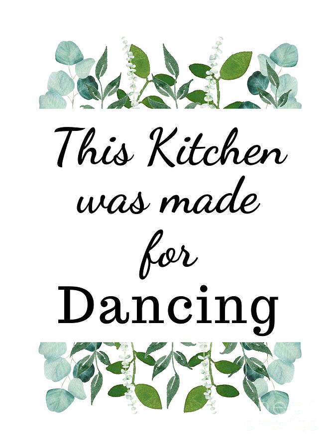 This Kitchen was made for Dancing  by Marti Magna