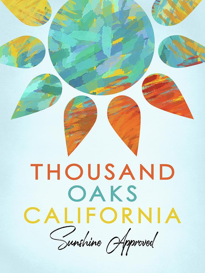 Thousand Oaks Digital Art - Thousand Oaks California Sunshine by Flo Karp
