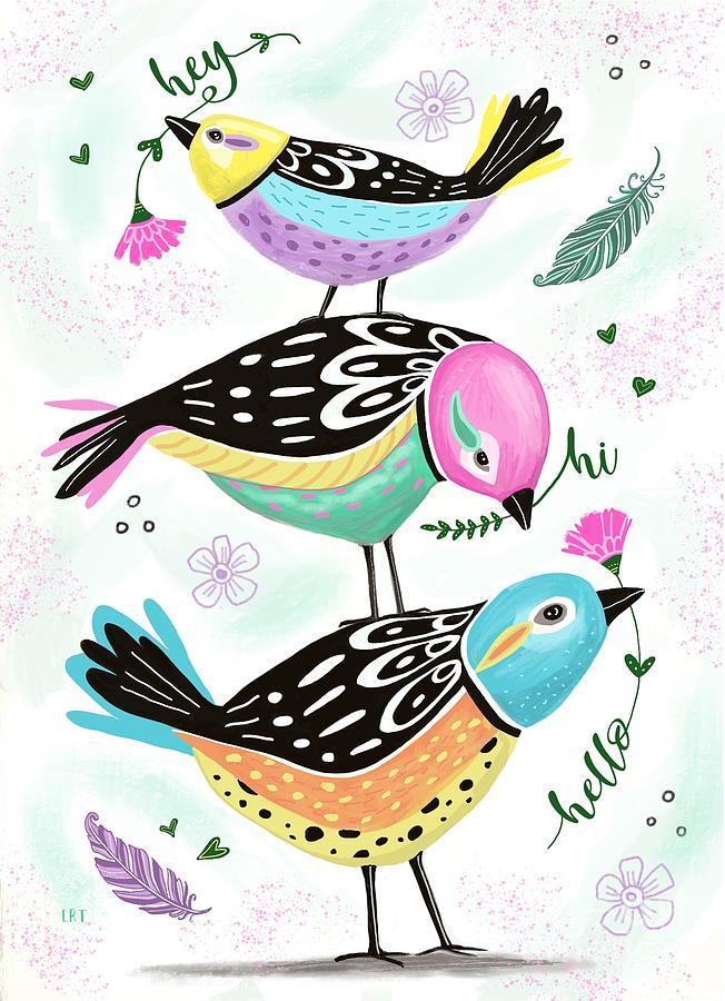 Hello  Birds by Elizabeth Robinette Tyndall