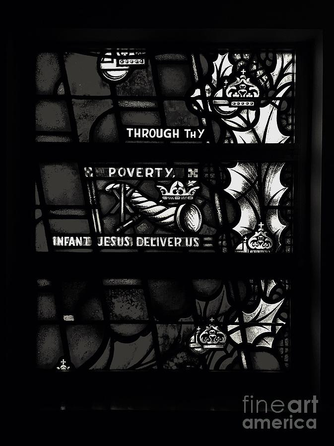 Through Thy Poverty, Jesus, Deliver Us Photograph