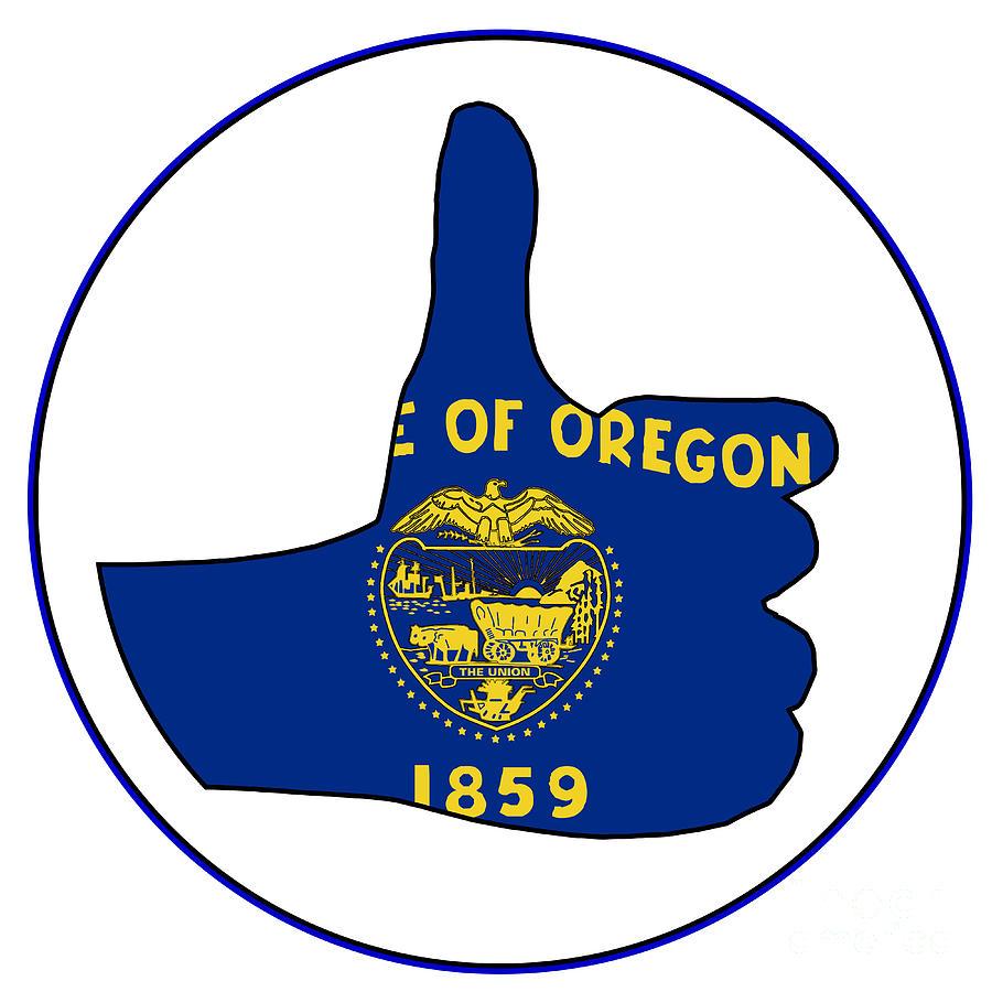 Oregon Flag Digital Art - Thumbs Up Oregon by Bigalbaloo Stock