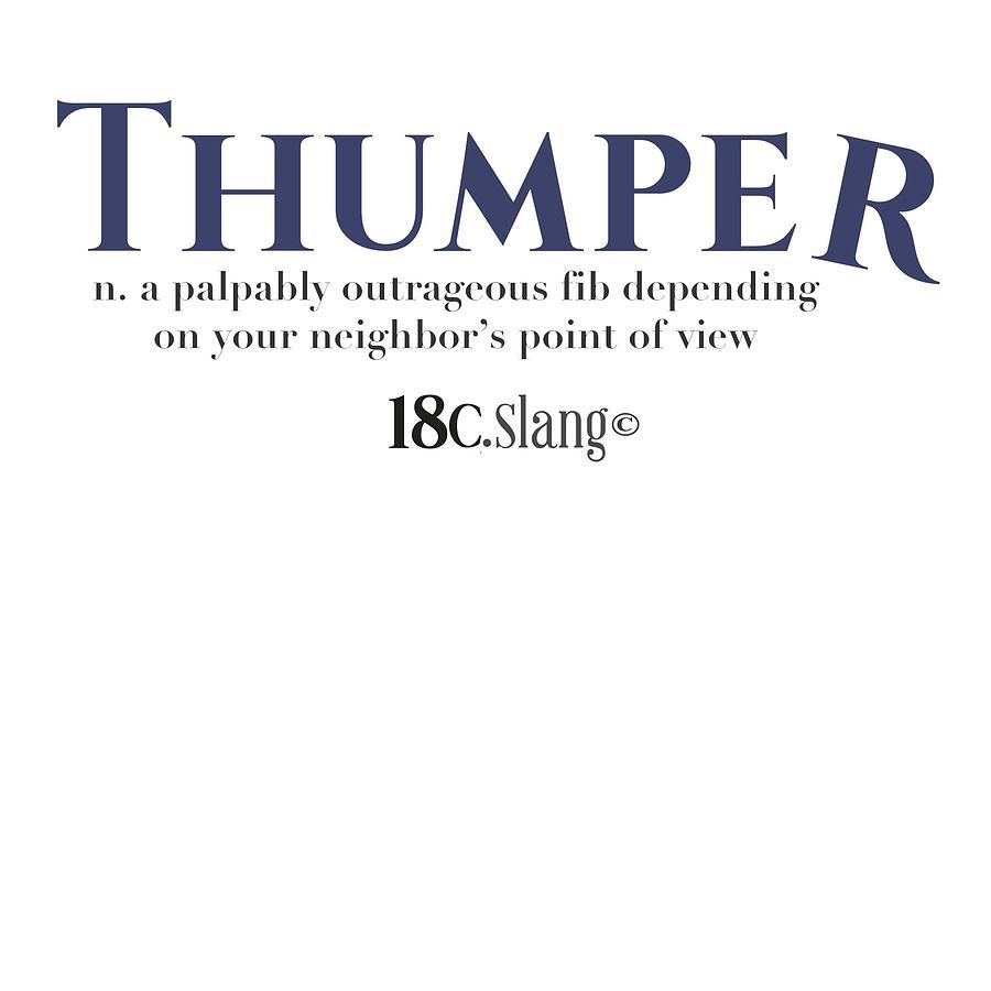 America Digital Art - Thumper by 18th Century Slang