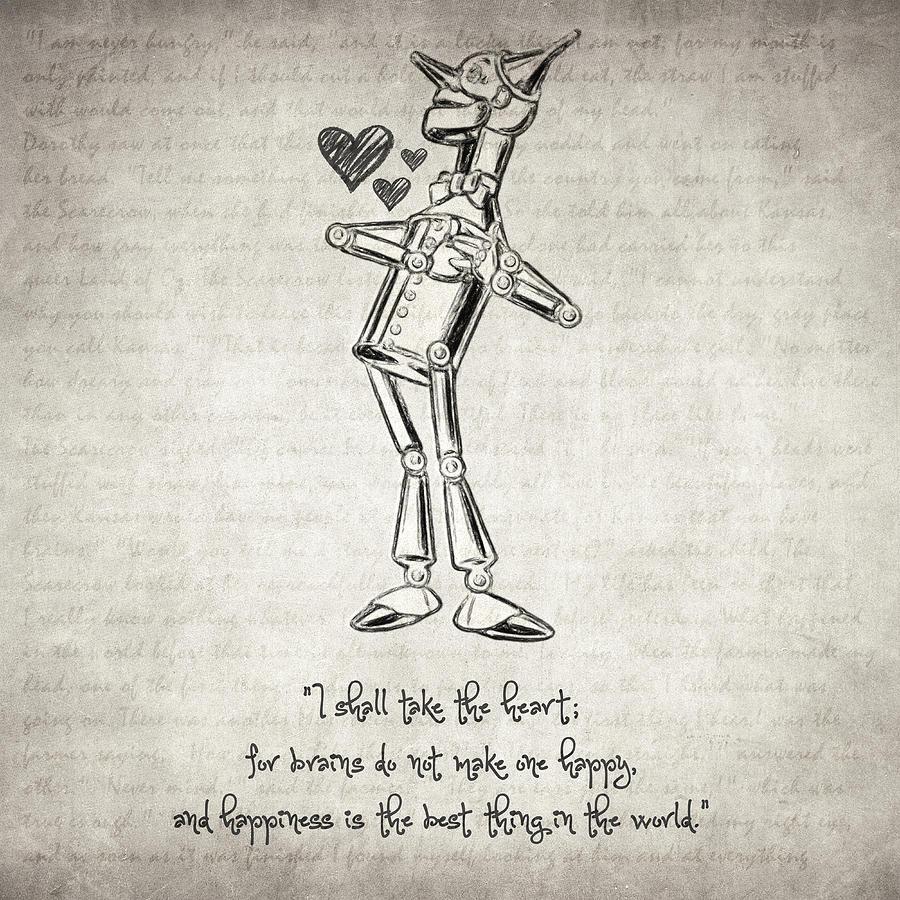 Tin Man Quote by Zapista Zapista