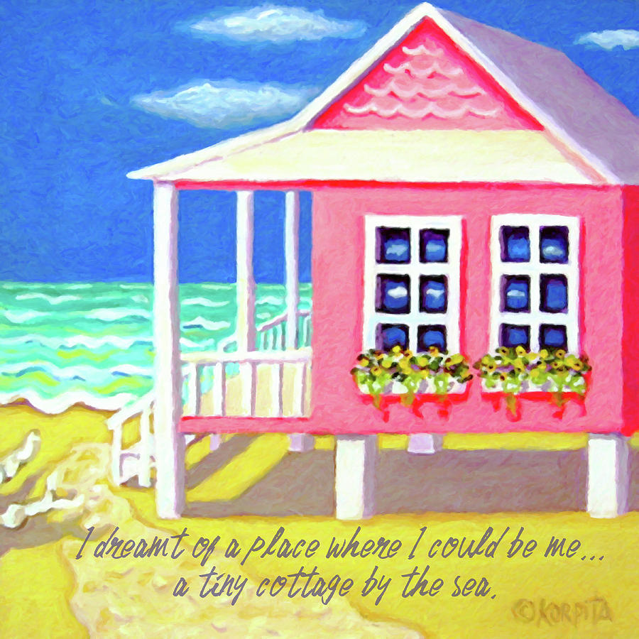 Tiny Beach House Quote by Rebecca Korpita
